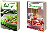 Incredibly Delicious Cookbook Bundle: Quick and Easy Salad and Casserole Recipes from the Mediterranean Region (Healthy Cookbook Series 20)