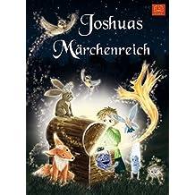 Joshuas Märchenreich