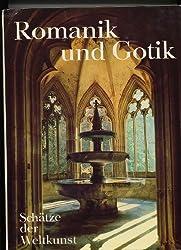 Schätze der Weltkunst, Band 6: Romanik und Gotik. Architektur, Malerei, Plastik, Glasfenster, Buchmalerei