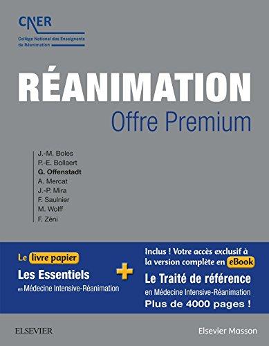 Ranimation - OFFRE PREMIUM: Le livre papier Les Essentiels en Mdecine Intensive-Ranimation + votre accs  l'ebook du trait c