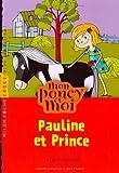 Pauline et Prince / Kelly McKain | McKain, Kelly. Auteur