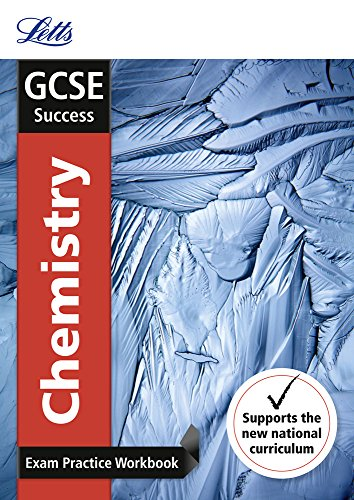GCSE Chemistry Exam Practice Workbook, with Practice Test Paper (Letts GCSE 9-1 Revision Success)