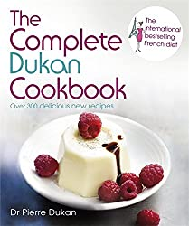 Complete Dukan Cookbook by Dr Pierre Dukan (2012-10-25)