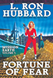 Fortune of Fear: The Countess Arrives New York Times Best Seller by L. Ron Hubbard: Mission Earth Volume 5