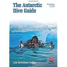 Antarctic Dive Guide (Wildguides)