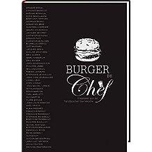 Burger de Chef - Kreationen aus der französischen Sterneküche