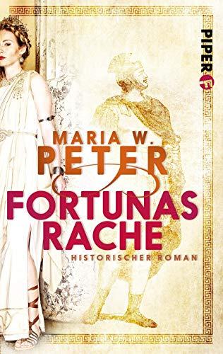 Fortunas Rache: Historischer Roman (Invita, Band 1)