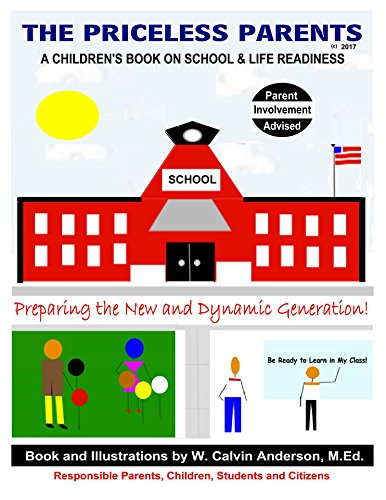 The Priceless Parents Children's Book on School and Life Readiness: Share the wisdom of your priceless parents, guardians and mentors... (SEP Reading, ... and Family Enrichment 309) (English Edition)