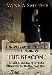 Anniversary of the Veil-Beginnings: The Beacon