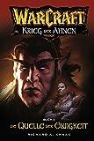World of Warcraft: Krieg der Ahnen I: Roman zum Game - Richard Knaak