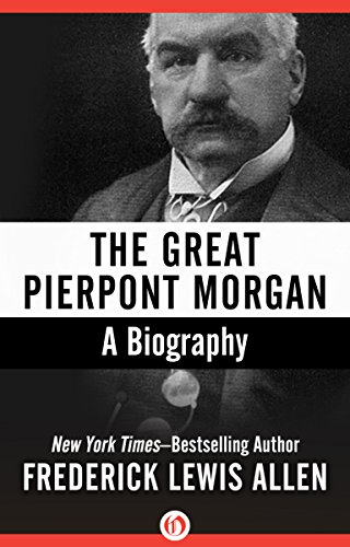 the-great-pierpont-morgan-a-biography-english-edition