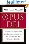 Opus Dei: An Investigation into the P...