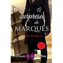 A Surpresa do Marquês (Portuguese Edition)