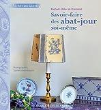 SAVOIR-FAIRE DES ABAT-JOUR SOI-MEME