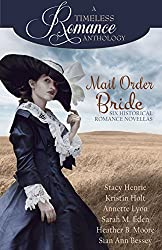 Mail Order Bride Collection (A Timeless Romance Anthology Book 16) (English Edition)