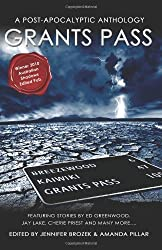 Grants Pass: 1 by Jay Lake (22-Aug-2009) Paperback