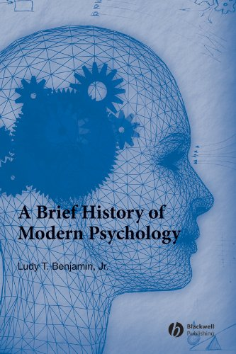 A Brief History of Modern Psychology (Blackwell Brief Histories of Psychology) (Brief Son)
