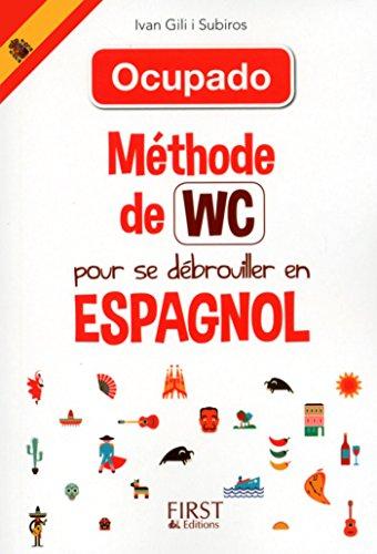 Mthode de WC pour se dbrouiller en espagnol