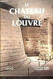 Le château du Louvre