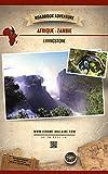 Livingstone Zambie Afrique: Mini Roadbook Adventure (Edition Française)