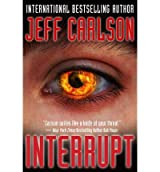 [(Interrupt)] [ By (author) Jeff Carlson ] [July, 2013]
