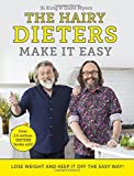 The Hairy Dieters Make It Easy: Lose weight and keep it off the