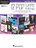 INSTRUMENTAL PLAY-ALONG 12 POP HITS ALTO SAXOPHONE BOOK/AUDIO ONLINE (Hal Leonard Instrumental Play-along)