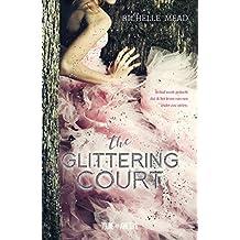 The glittering court (Dutch Edition)