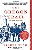 Best Oregon Trail Books - The Oregon Trail: A New American Journey Review