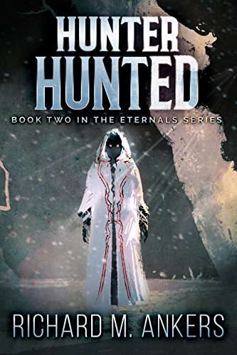 Hunter Hunted: Beneath The Arctic Ice, A New Breed Of Eternal Broods (The Eternals Book 2) (English Edition)