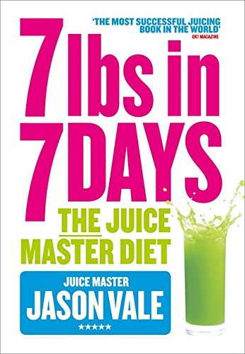 7lbs-in-7-Days-The-Juice-Master-Diet