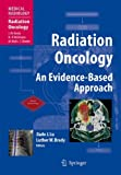 Radiation Oncology: An Evidence-Based Approach (Medical Radiology)