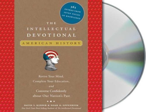 The Intellectual Devotional: American History by David S. Kidder (2007-10-16)