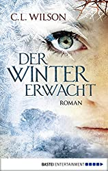 Der Winter erwacht: Roman (Mystral 1) (German Edition)