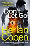 """Picture Of Don't Let Go: """"The modern master of the hook and twist"""" – DAN BROWN"""