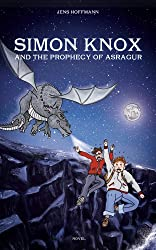 Simon Knox and the Prophecy of Asragur (English Edition)