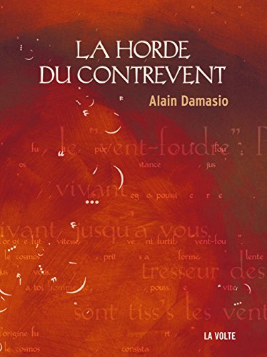 La Horde du Contrevent (Sc. Fiction) par Alain Damasio