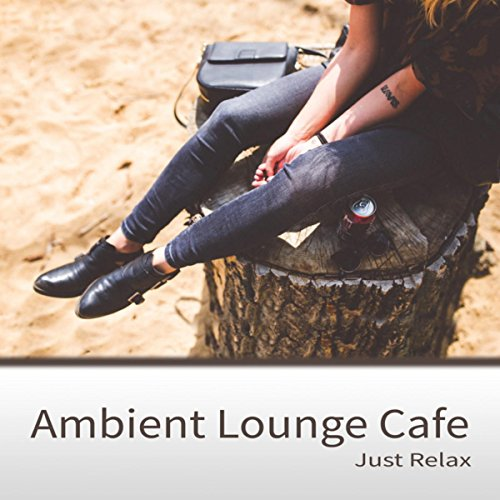 Ambient Lounge Cafe - Guitar Songs & Soft Summer Music, Just Relax, Instrumental Background Music (Guitar Musik Land)
