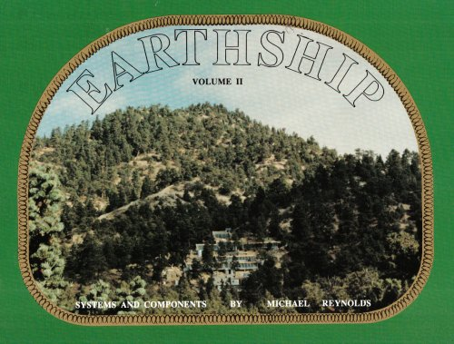 Earthship: Systems and Components por Michael Reynolds