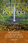 Ecotopia : Par les arbres et les sources par Marcel