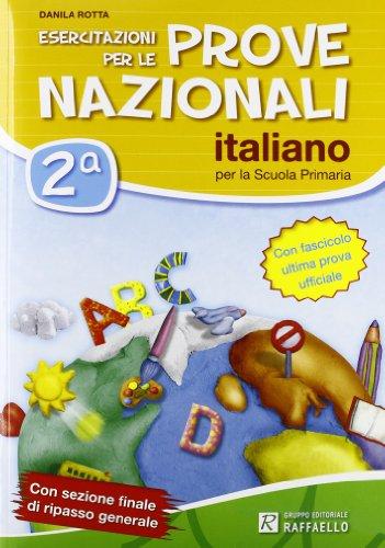 Esercitazioni per le prove nazionali di italiano. Con materiali per il docente. Per la 2 classe elementare
