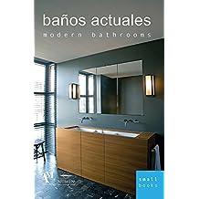 Baños actuales / Modern Bathrooms (Small Books)