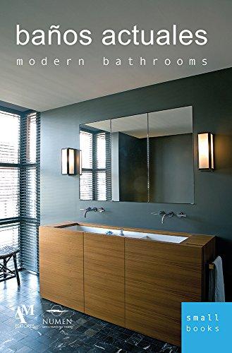 Baños actuales/Modern Bathrooms (Small Books)