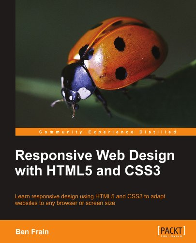 Responsive Web Design with Html5 and Css3 por Ben Frain