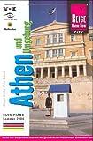 Athen und Umgebung: mit Extra-Kapitel zu den Olympischen Spielen 2004. In die Metropole Griechenlands eintauchen, Berühmtes und Verstecktes individuell entdecken - Margit Brinke