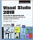Visual studio 2010. desarrollo de aplicaciones web