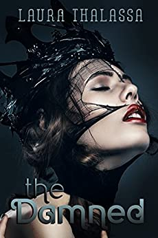 The Damned (The Unearthly Book 5) (English Edition)