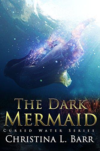 The Dark Mermaid (Cursed Water Book 1) (English Edition ...