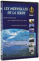 Les Merveilles de la Terre ( LES GRANDES FÔRETS DU NORD - LA CREATION DE LA TERRE - LES ÎLES - LES CÔTES - LA CONQUETE DE L'AIR - L'UNIVERS DES GLACES - L'EAU, LE CYCLE DE LA VIE) (dvd)