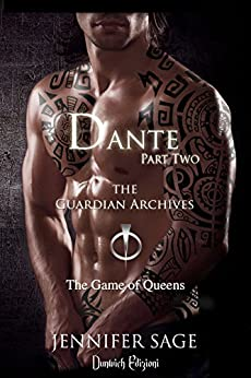 Dante: Parte Seconda (The Guardian Archives Vol. 4) di [Sage, Jennifer]
